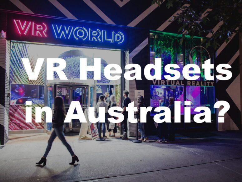 VR Headsets Australia