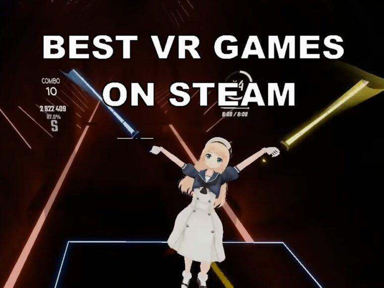 Best VR Games on Steam