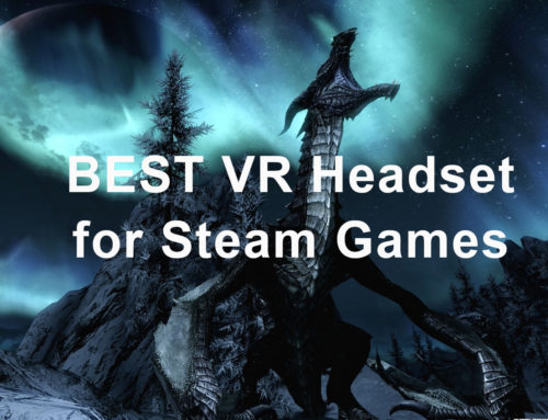 Best VR Headsets With Steam Compatibility (2020)