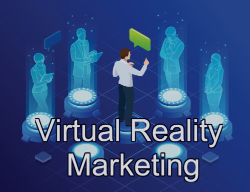 How to Implement Virtual Reality Marketing Into Your Business