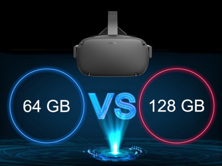 Oculus Quest 64 vs 128 GB